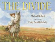 THE DIVIDE by Michael Bedard