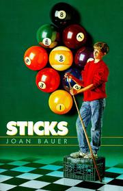 STICKS by Joan Bauer