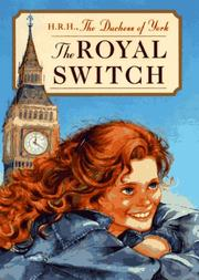 THE ROYAL SWITCH by Duchess of York