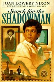 SEARCH FOR THE SHADOWMAN by Joan Lowery Nixon