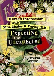 EXPECTING THE UNEXPECTED by Mavis Jukes