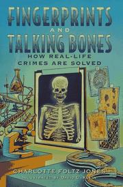 FINGERPRINTS AND TALKING BONES by Charlotte Foltz Jones