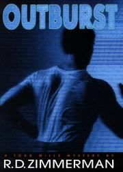 OUTBURST by R.D. Zimmerman