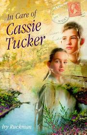 IN CARE OF CASSIE TUCKER by Ivy Ruckman