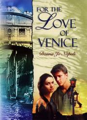 FOR THE LOVE OF VENICE by Donna Jo Napoli