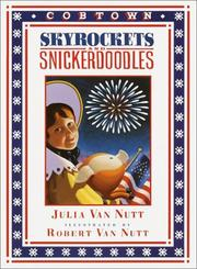 SKYROCKETS AND SNICKERDOODLES by Julia Van Nutt