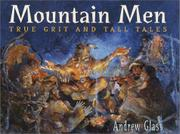 MOUNTAIN MEN by Andrew  Glass