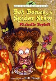 BAT BONES AND SPIDER STEW by Michelle Poploff