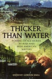 THICKER THAN WATER by Gordon Snell