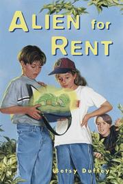 ALIEN FOR RENT by Betsy Duffey