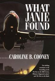 WHAT JANIE FOUND by Caroline B. Cooney