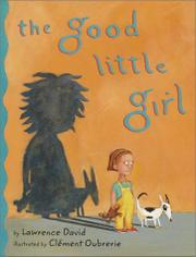 THE GOOD LITTLE GIRL by Lawrence David