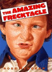 THE AMAZING FRECKTACLE by Ross Venokur