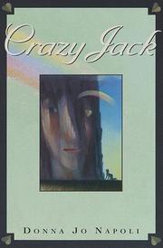CRAZY JACK by Donna Jo Napoli