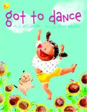 GOT TO DANCE by M.C. Helldorfer