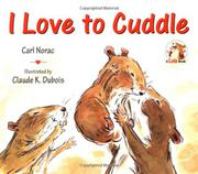 I LOVE TO CUDDLE by Carol Norac