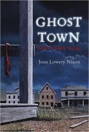 GHOST TOWN by Joan Lowery Nixon