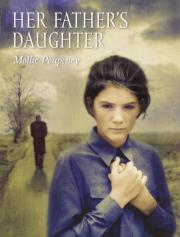 HER FATHER'S DAUGHTER by Mollie Poupeney