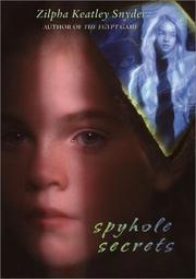 SPYHOLE SECRETS by Zilpha Keatley Snyder