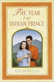 THE YEAR OF MY INDIAN PRINCE by Ella Thorp Ellis