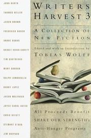 WRITERS HARVEST 3 by Tobias Wolff
