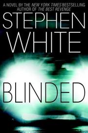 BLINDED by Stephen White