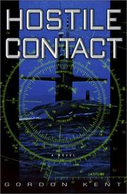 HOSTILE CONTACT by Gordon Kent