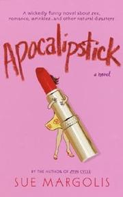 APOCALIPSTICK by Sue Margolis