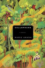 CELLOPHANE by Marie Arana