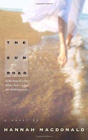 THE SUN ROAD by Hannah Macdonald