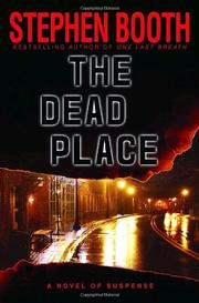 THE DEAD PLACE by Stephen Booth
