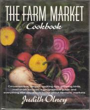 THE FARM MARKET COOKBOOK by Judith Olney