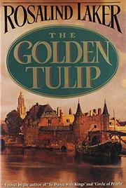THE GOLDEN TULIP by Rosalind Laker