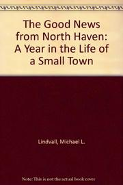 THE GOOD NEWS FROM NORTH HAVEN by Michael L. Lindvall