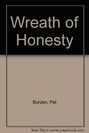 WREATH OF HONESTY by Pat Burden