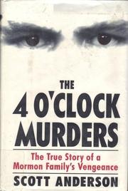 THE 4 O'CLOCK MURDERS by Scott Anderson