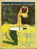 THE REPUBLIC OF TEA by Mel Ziegler
