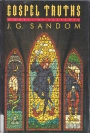 GOSPEL TRUTHS by J.G. Sandom