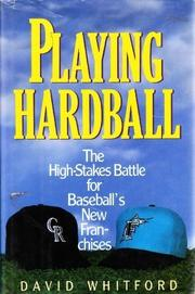 PLAYING HARDBALL by David Whitford