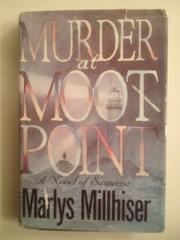 MURDER AT MOOT POINT by Marlys Millhiser