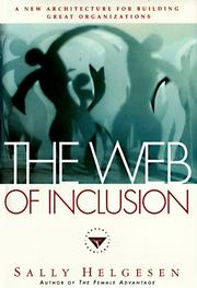 THE WEB OF INCLUSION by Sally Helgesen