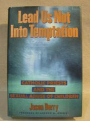 LEAD US NOT INTO TEMPTATION by Jason Berry