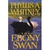 THE EBONY SWAN by Phyllis A. Whitney