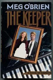 THE KEEPER by Meg O'Brien