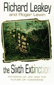 THE SIXTH EXTINCTION by Richard Leakey