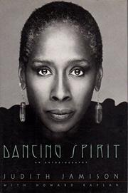 DANCING SPIRIT by Judith Jamison
