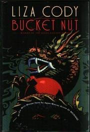 BUCKET NUT by Liza Cody