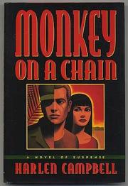 MONKEY ON A CHAIN by Harlen Campbell