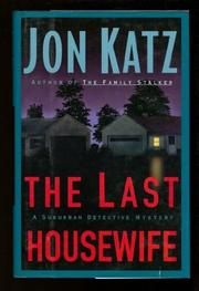 THE LAST HOUSEWIFE by Jon Katz