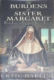 THE BURDENS OF SISTER MARGARET by Craig Harline